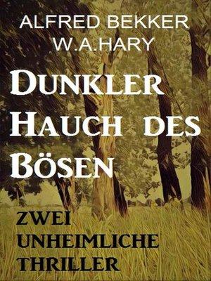 cover image of Dunkler Hauch des Bösen