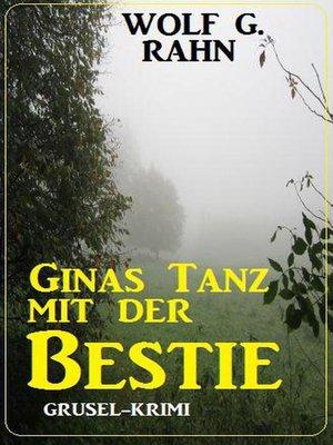 cover image of Ginas Tanz mit der Bestie