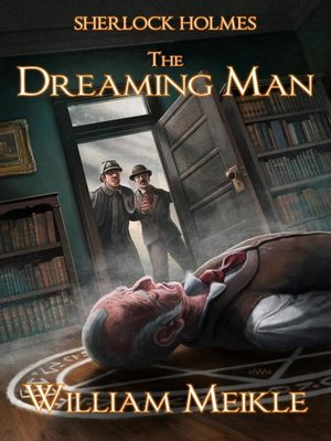 cover image of Sherlock Holmes- the Dreaming Man