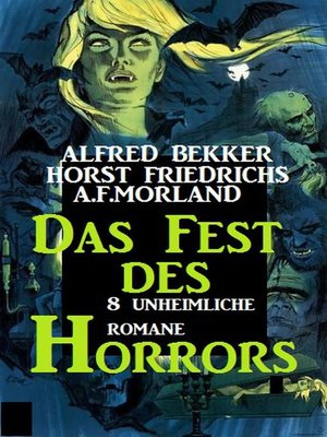 cover image of Das Fest des Horrors--8 unheimliche Romane