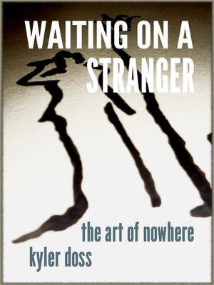 cover image of Waiting on a Stranger