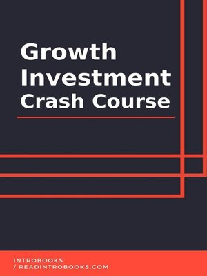 cover image of Growth Investment Crash Course