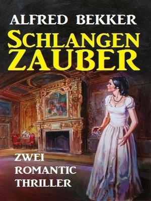 cover image of Schlangenzauber