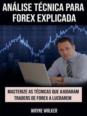 cover image of Análise Técnica para Forex Explicada