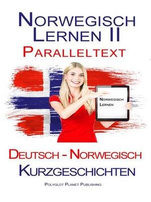 cover image of Norwegisch Lernen II--Paralleltext--Kurzgeschichten (Norwegisch--Deutsch)