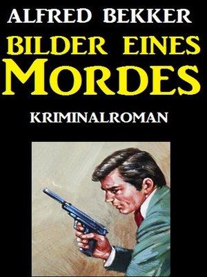cover image of Bilder eines Mordes