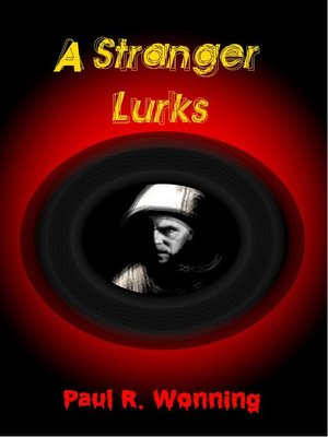 cover image of A Stranger Lurks