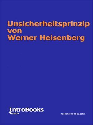 cover image of Unsicherheitsprinzip von Werner Heisenberg