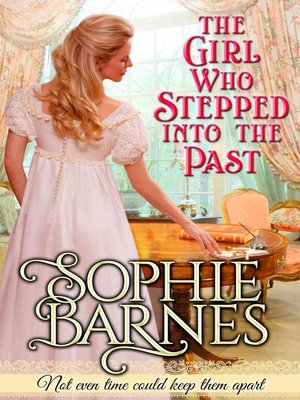cover image of The Girl Who Stepped Into the Past