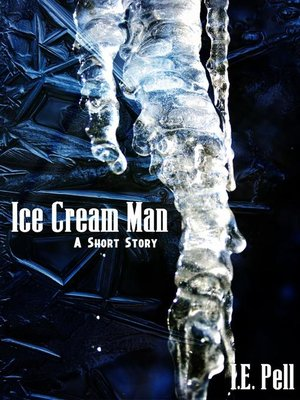 cover image of Ice Cream Man (A Short Story)