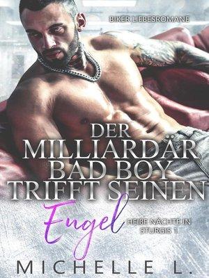 cover image of Der Milliardär Bad Boy trifft seinen Engel