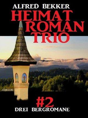 cover image of Heimatroman Trio #2