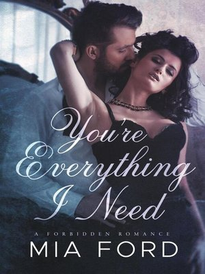 cover image of You're Everything I Need