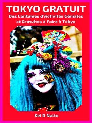 cover image of Tokyo Gratuit