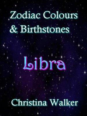 cover image of Zodiac Colours & Brirthstones -Libra