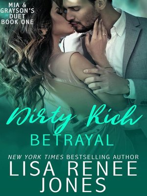 cover image of Dirty Rich Betrayal