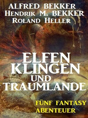 cover image of Elfenklingen und Traumlande