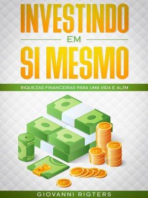 cover image of Investindo em Si Mesmo