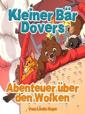 cover image of Kleiner Bär Dovers Abenteuer über den Wolken