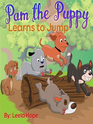 cover image of Pam the Puppy Learns to Jump