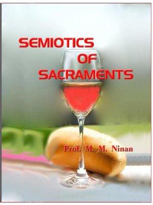 cover image of Semiotics of Sacraments
