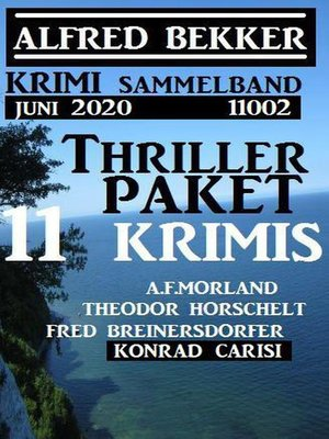 cover image of Thriller-Paket 11 Krimis Juni 2020 Sammelband 11002