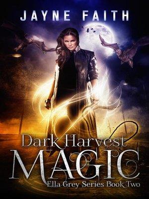 cover image of Dark Harvest Magic