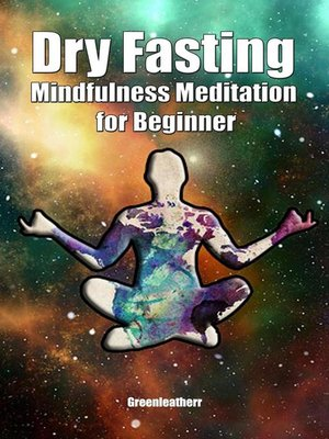 cover image of Dry Fasting & Mindfulness Meditation for Beginners