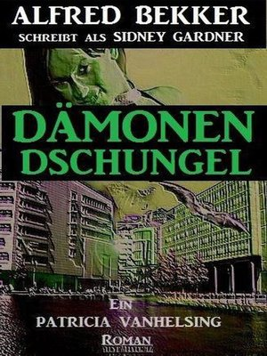 cover image of Dämonen-Dschungel (Ein Patricia Vanhelsing Roman)