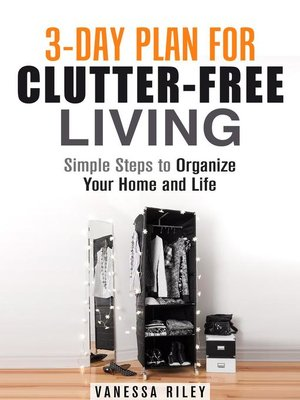 cover image of 3-Day Plan for Clutter-Free Living