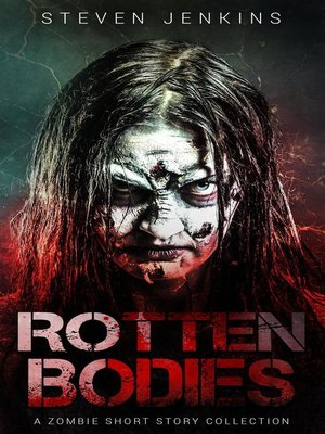 cover image of Rotten Bodies