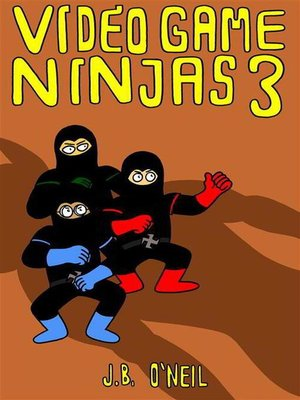 cover image of Video Game Ninjas 3