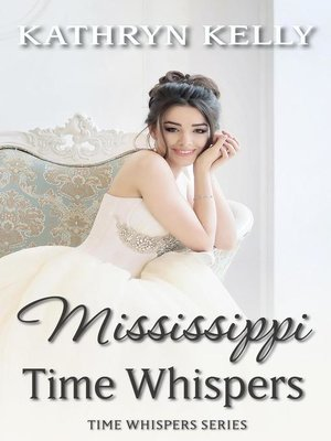 cover image of Time Whispers Mississippi