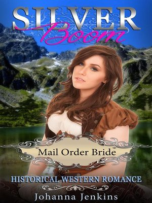 cover image of Silver Boom--Mail Order Bride Historical Western Romance
