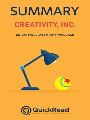 """cover image of Summary of """"Creativity, Inc."""" by Ed Catmull with Amy Wallace"""