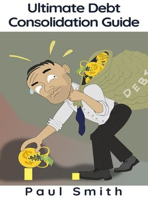 cover image of Ultimate Debt Consolidation Guide