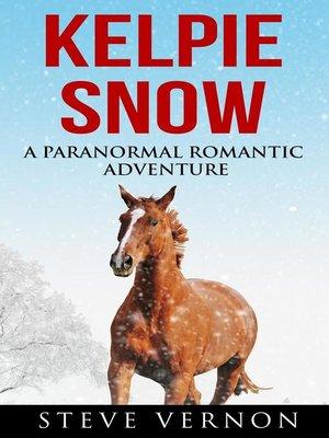 cover image of Kelpie Snow