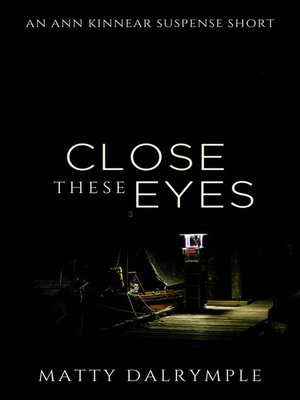 cover image of Close These Eyes