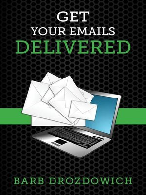 cover image of Get Your Emails Delivered