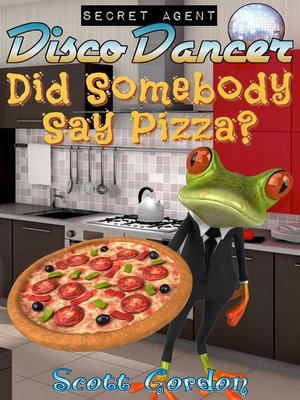 cover image of Did Somebody Say Pizza?