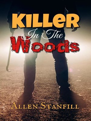 cover image of Killer In the Woods