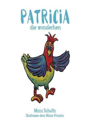 cover image of Patricia die wonderhen