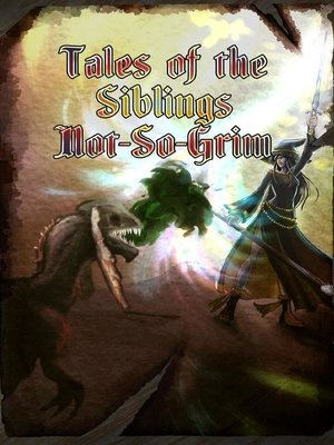 cover image of Tales of the Siblings Not-So-Grim