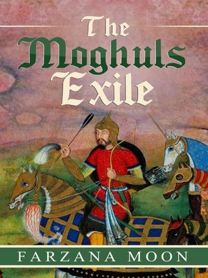 cover image of The Moghul Exile