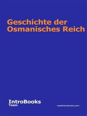 cover image of Geschichte der Osmanisches Reich