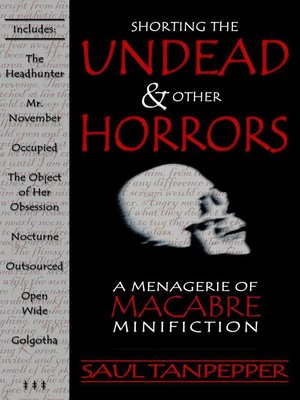 cover image of Shorting the Undead & Other Horrors