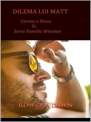 cover image of Dilema lui Matt (Cartea a Doua in seria Familia Winston)