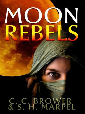 cover image of Moon Rebels