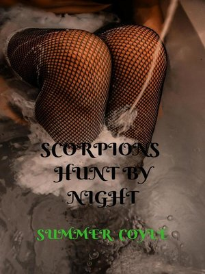 cover image of Scorpions Hunt by Night