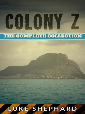 cover image of The Complete Collection: Colony Z, #5